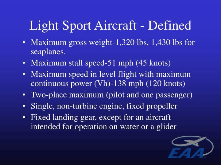 Light sport aircraft defined