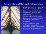 standards and related information why develop them