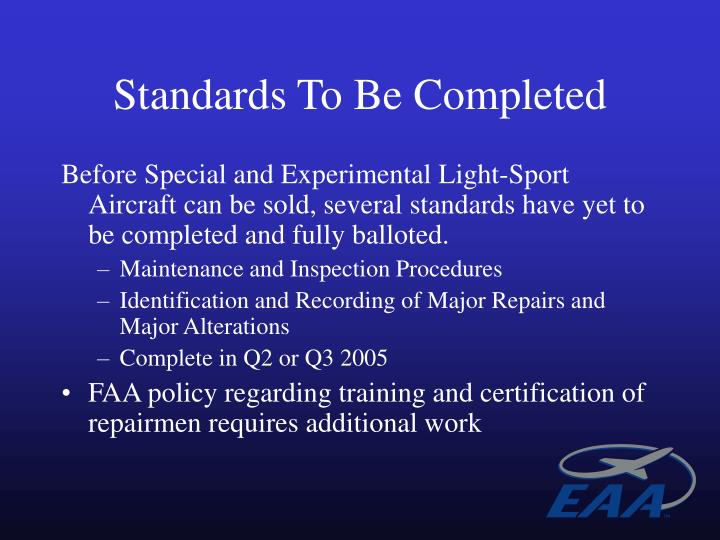 Standards To Be Completed