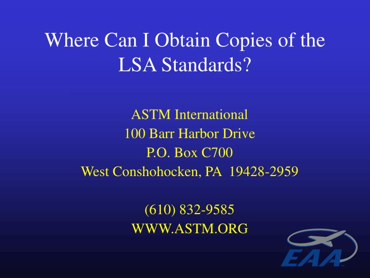 Where Can I Obtain Copies of the LSA Standards?