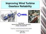 improving wind turbine gearbox reliability