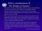 policy considerations ii the weight of nations