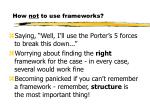 how not to use frameworks