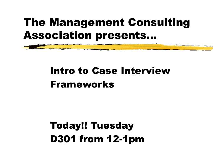 the management consulting association presents n.