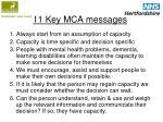 11 key mca messages