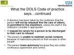 what the dols code of practice says continued