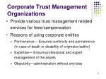 corporate trust management organizations