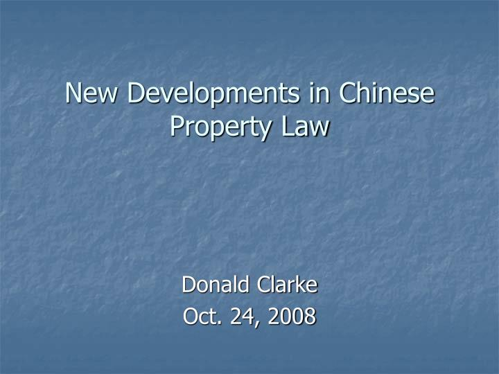 new developments in chinese property law n.