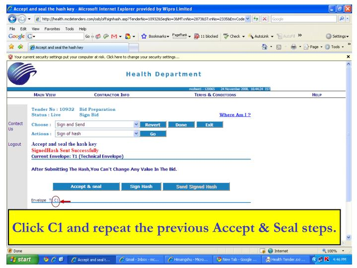 Click C1 and repeat the previous Accept & Seal steps.