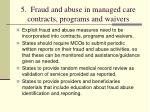 5 fraud and abuse in managed care contracts programs and waivers