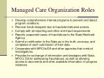 managed care organization roles