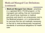 medicaid managed care definitions continued