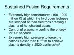 sustained fusion requirements