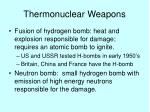 thermonuclear weapons