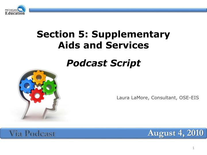 section 5 supplementary aids and services podcast script n.