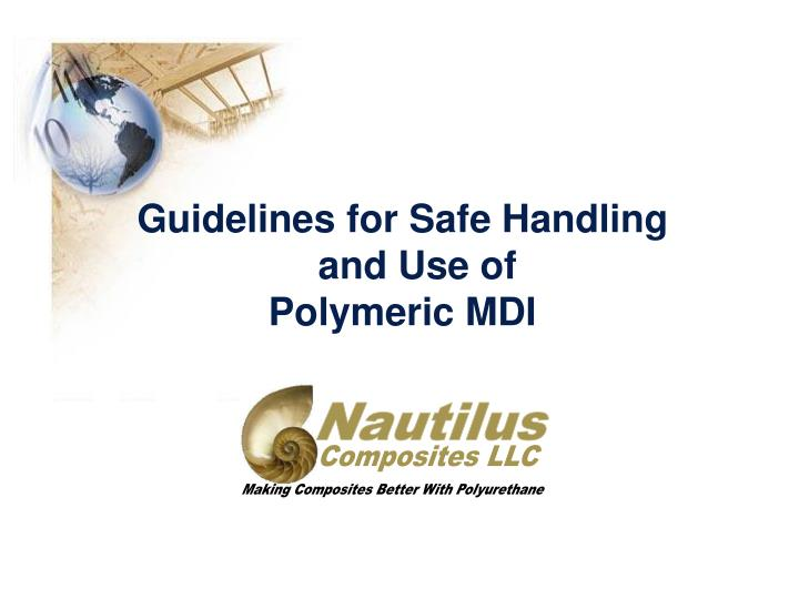 guidelines for safe handling and use of polymeric mdi n.