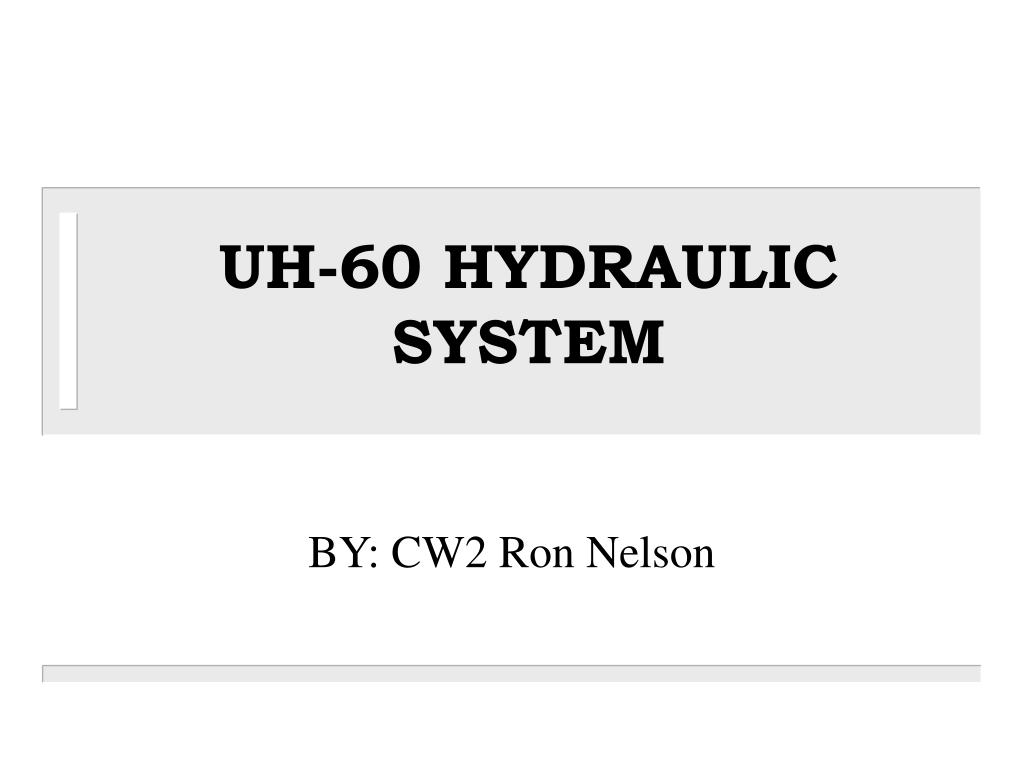 PPT - UH-60 HYDRAULIC SYSTEM PowerPoint Presentation - ID