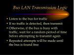 bus lan transmission logic