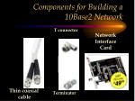 components for building a 10base2 network