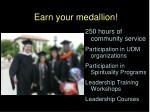 earn your medallion