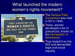 what launched the modern women s rights movement