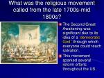what was the religious movement called from the late 1700s mid 1800s