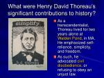 what were henry david thoreau s significant contributions to history