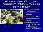 what were some of the utopian communities that developed during the mid 1800s
