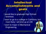 intellectual accomplishments and goals