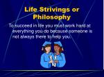 life strivings or philosophy