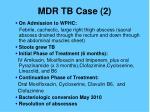 mdr tb case 2