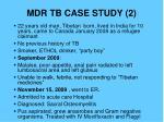 mdr tb case study 2