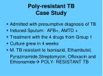 poly resistant tb case study1