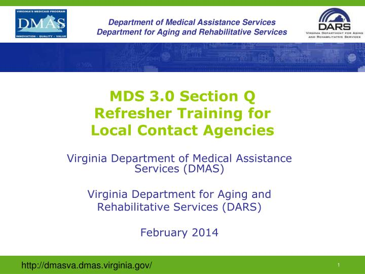 mds 3 0 section q refresher training for local contact agencies n.