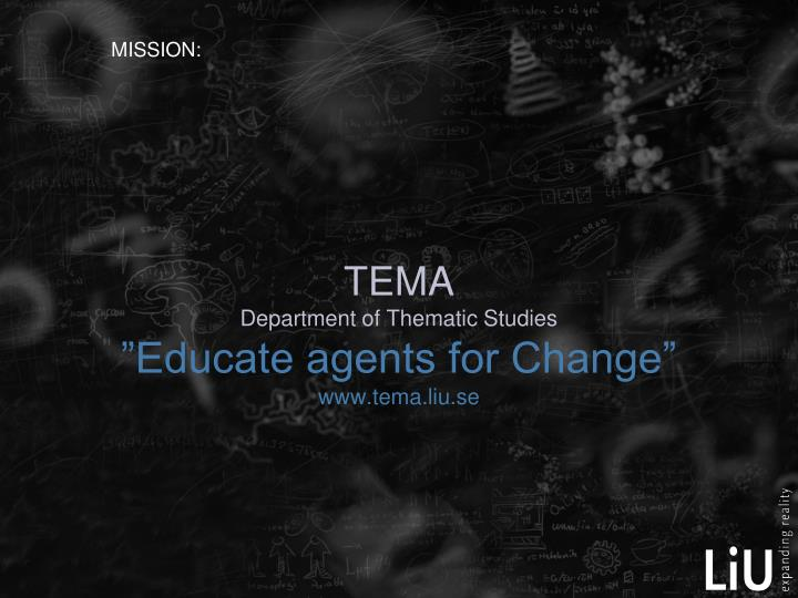 tema department of thematic studies educate agents for change www tema liu se n.