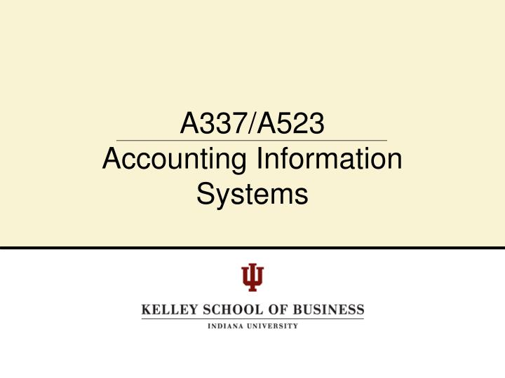 a337 a523 accounting information systems n.