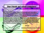 dear friends and valued customers