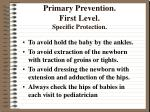 primary prevention first level specific protection