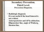 secondary prevention third level precocious diagnosis1