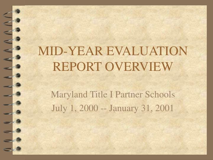 mid year evaluation report overview n.