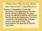 what does this reveal about this character significance1