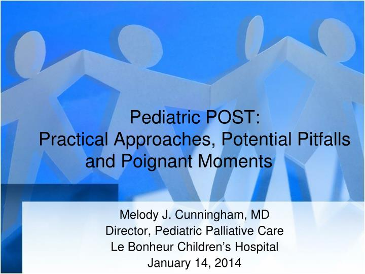 pediatric post practical approaches potential pitfalls and poignant moments n.