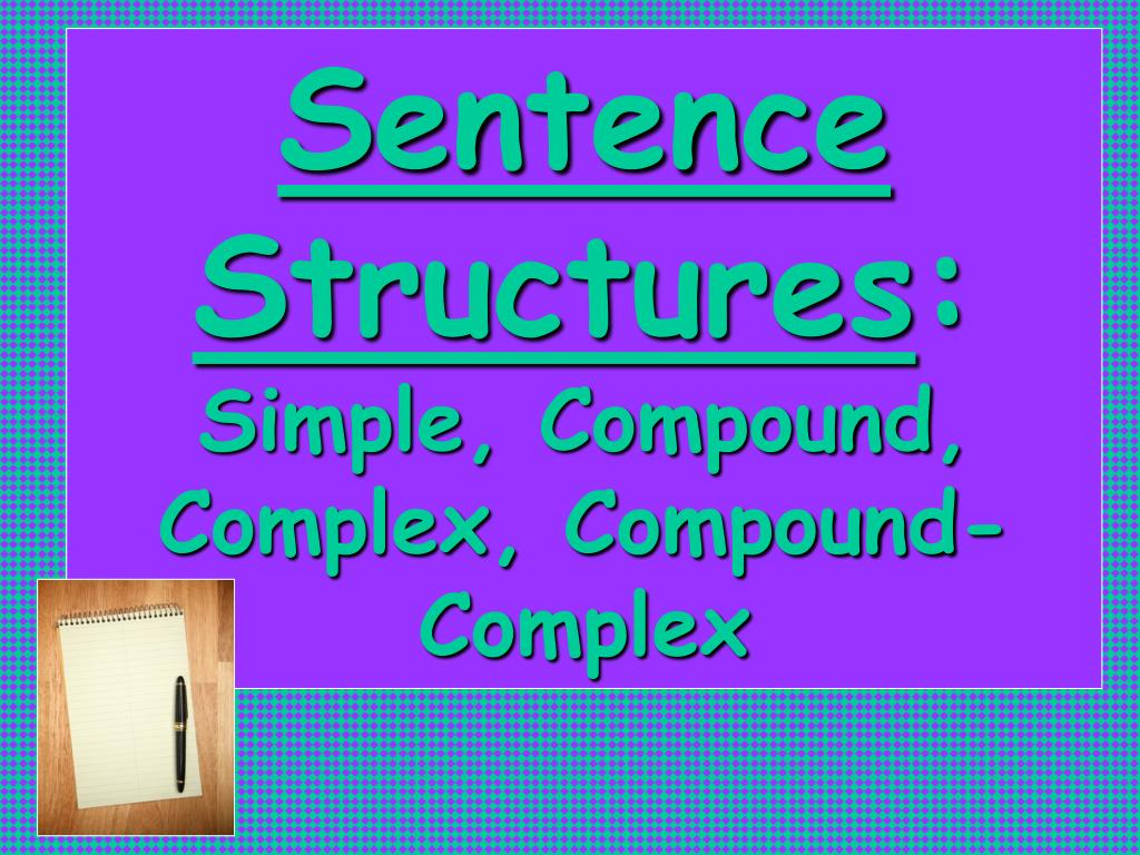 simple compound complex sentences