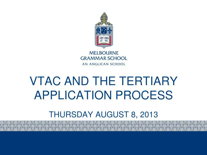 vtac and the tertiary application process n.