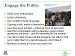 engage the public