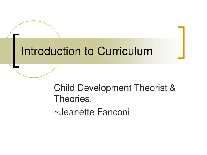 introduction to curriculum n.