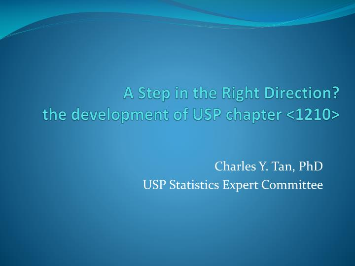 a step in the right direction t he development of usp chapter 1210 n.