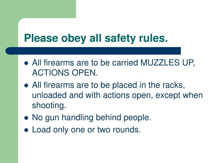Please obey all safety rules