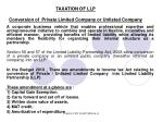 taxation of llp conversion of private limited company or unlisted company