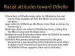 racist attitudes toward othello